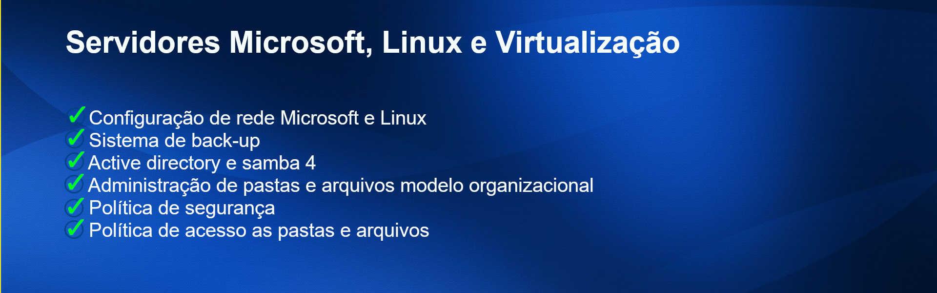 Servidores Microsoft, Linux e Virtualização